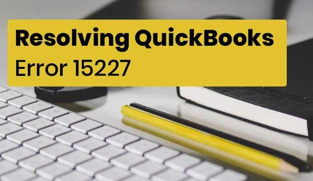 quickbooks-error-15227