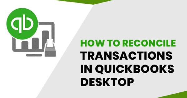 Learn how to reconcile an account in QuickBooks Desktop