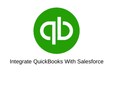Integrate QuickBooks With Salesforce