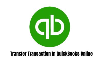 Transfer Transaction In QuickBooks Online
