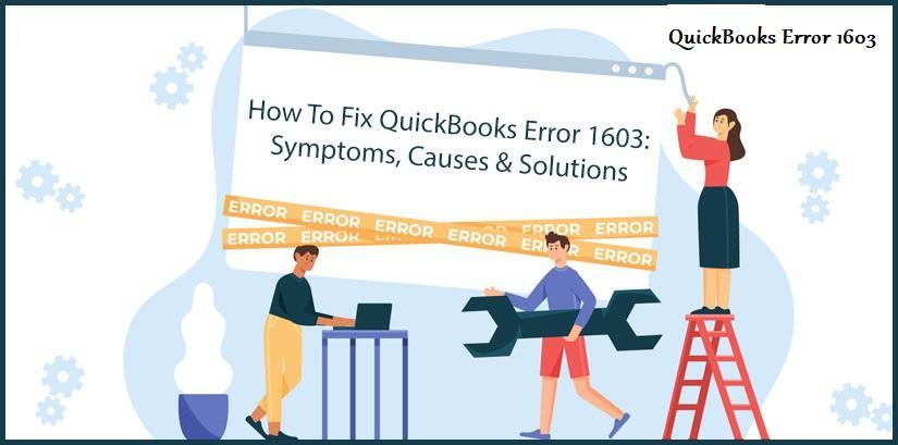 How-to-Resolve-QuickBooks-Error-1603