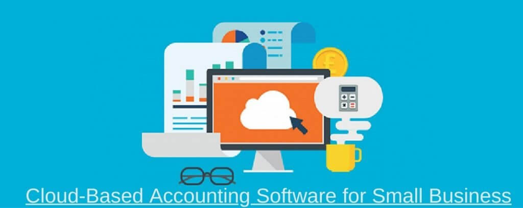 Cloud-Based Accounting Software for Small Business