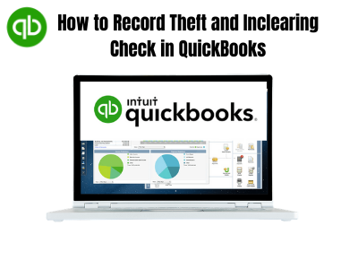 How to Record Theft and Inclearing Check in QuickBooks