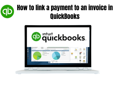 How to link a payment to an invoice in QuickBooks